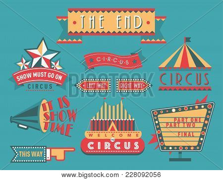 Circus Vintage Signboard Labels Banner Vector Illustration Entertaining Ticket Sign. Collection Of S