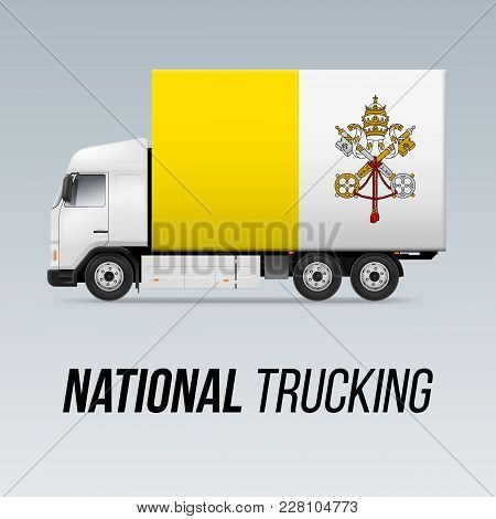 Symbol Of National Delivery Truck With Flag Of Vatican City. National Trucking Icon And Flag Design