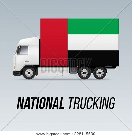 Symbol Of National Delivery Truck With Flag Of United Arab Emirates. National Trucking Icon And Flag