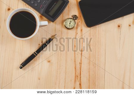 Fountain Pen And Hot Coffee On Wood Table.office Tool.