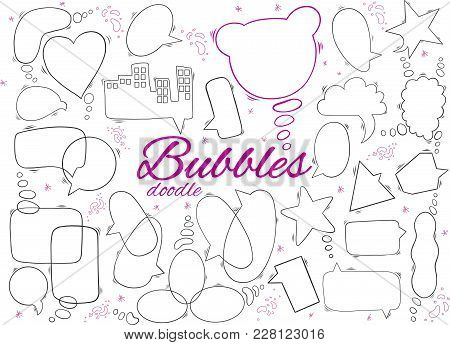 Hand Drawn Doodle Set Of Speech Bubbles. Vector Illustration On White Background.