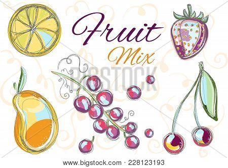 Fruit Mix Elements. Colorful Hand Drawn Doodle Illustration On White Background.