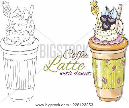 Cute Hand Drawn Coffee Latte Illustration In Two Version - Path And Colorful On White Background. La