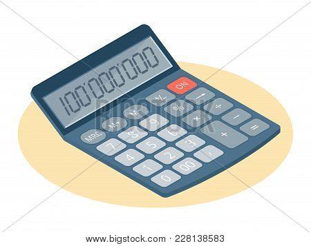Flat Isometric Illustration Of Electronic Calculator. Business And Education Workplace Element Isola