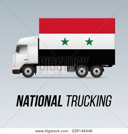 Symbol Of National Delivery Truck With Flag Of Syria. National Trucking Icon And Syrian Flag