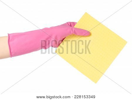 Hand In A Rubber Glove For Cleaning Yellow Rag For Cleaning Isolated On White Background