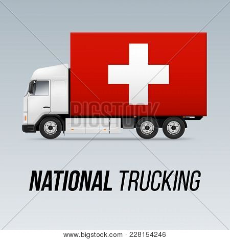 Symbol Of National Delivery Truck With Flag Of Switzerland. National Trucking Icon And Swiss Flag