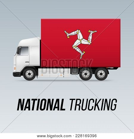 Symbol Of National Delivery Truck With Flag Of Isle Of Man. National Trucking Icon And Flag Design