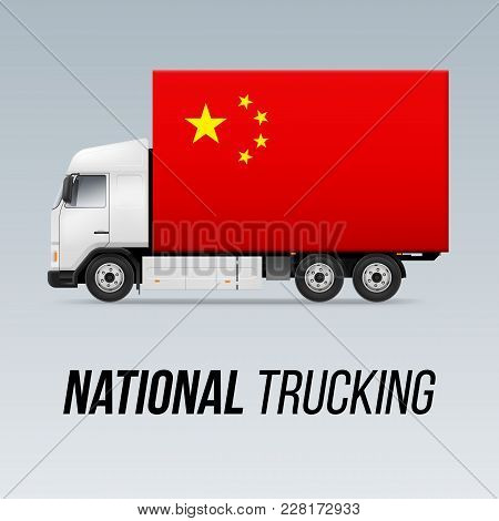 Symbol Of National Delivery Truck With Flag Of China. National Trucking Icon And Chinese Flag