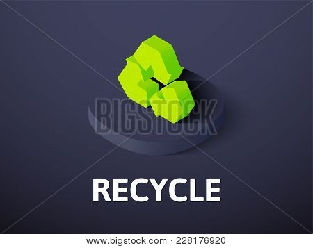 Recycle Icon, Vector Symbol In Flat Isometric Style Isolated On Color Background