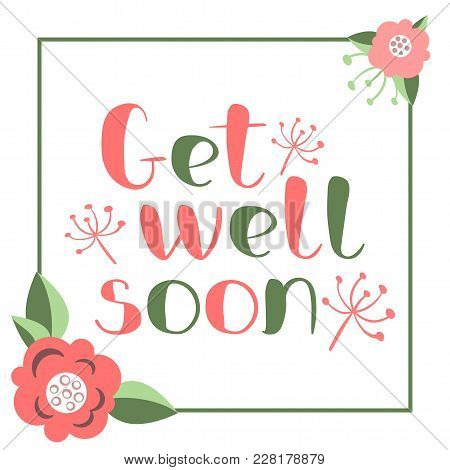 get well soon card with hand drawn lettering decorative poster with handwritten inscription vector
