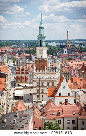 Poznan, Poland - June 28, 2016: View From Tower On Town Hall, Old And Modern Buildings In Center Of