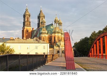 Poznan, Poland - June 29, 2016: View On Old Bridge And Cathedral Church Of St. Peter And St. Paul In