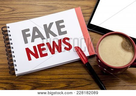 Handwriting Announcement Text Showing Fake News. Business Concept For Hoax Journalism Written On Not
