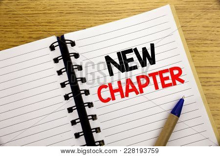 Word, Writing New Chapter. Business Concept For Starting New Future Life Written On Notepad With Spa