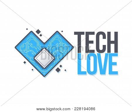 Vector Circuit Board Background With Heart. Technology Concept Template With An Inscription Tech Lov