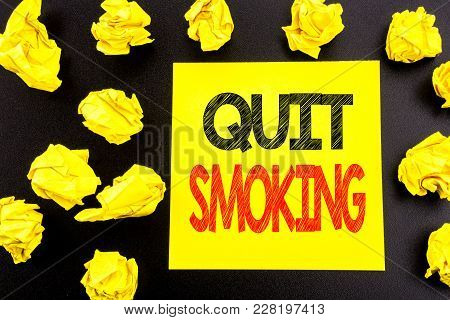 Conceptual Hand Writing Text Showing Quit Smoking. Business Concept For Stop For Cigarette  Written