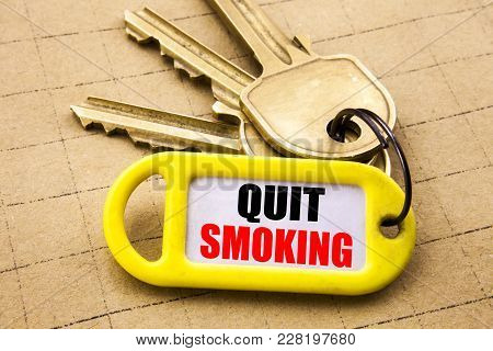 Word, Writing Quit Smoking. Business Concept For Stop For Cigarette  Written On Key Holder, Close Up