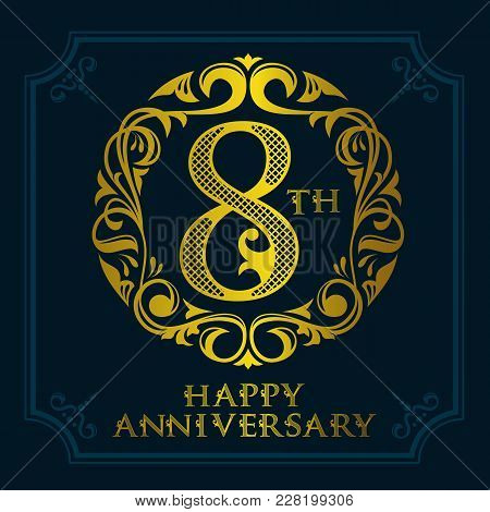 8 Th Anniversary Celebration Logo Symbol. Golden Circular Editable Emblem On Dark Blue