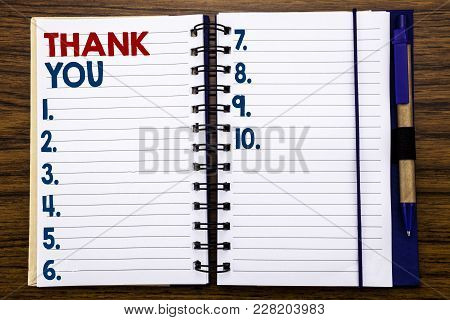 Writing Text Showing Thank You. Business Concept For Gratitude Thanks Written On Notebook Paper, Woo