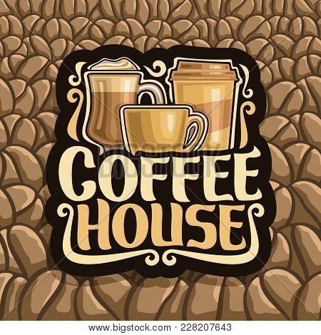 Vector Logo For Coffee House, Black Sign With Set Of Brown Porcelain Cup, Glass Of Irish Coffee, Tak