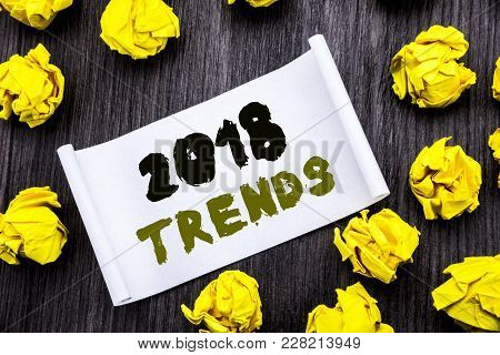 Writing Text Showing 2018 Trends. Business Concept For Trending Data Prediction Written On Sticky No