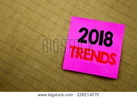 Handwritten Text Caption Showing 2018 Trends. Business Concept Writing For Trending Data Prediction
