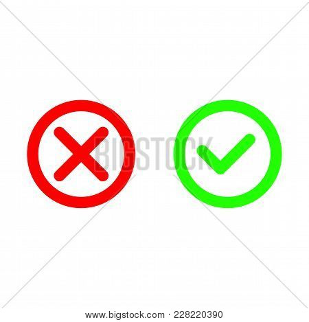 Tick And Cross. Test. Choice. Approved Tick And Rejected Cross. Voting Button. Green And Red Check M
