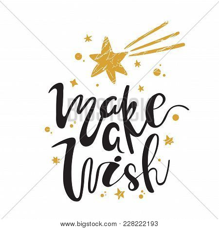 Make A Wish. Christmas Calligraphy. Handwritten Brush Lettering For Greeting Card, Poster, Invitatio