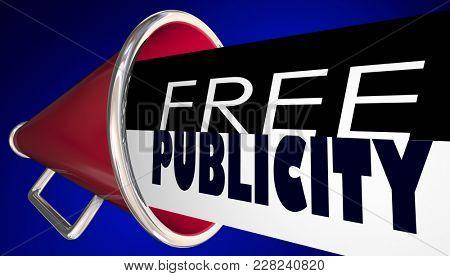Free Publicity Megaphone Bullhorn PR Exposure 3d Illustration