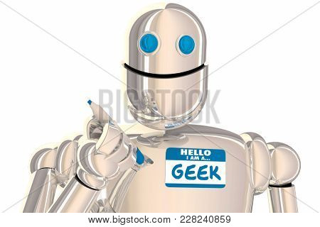 Geek Robot Nerd Scientist Inventor Smart Name Tag 3d Illustration