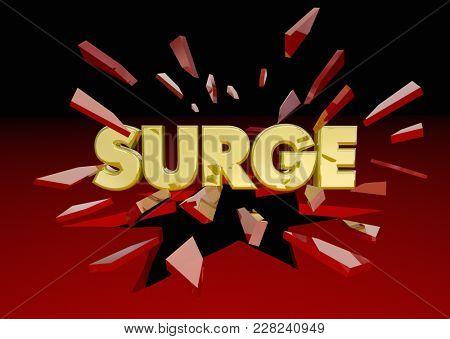 Surge Big Push Word Breaking Through Glass 3d Illustration