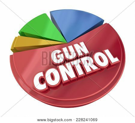 Gun Control Reduce Shootings Violence Pie Chart 3d Illustration
