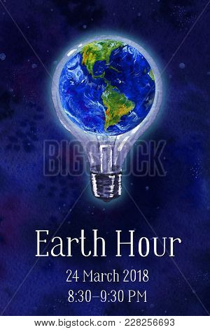 Earth Hour Hand Drawn Watercolor  Illustration - Globe In Bulb In Outer Space View Americas With Tit