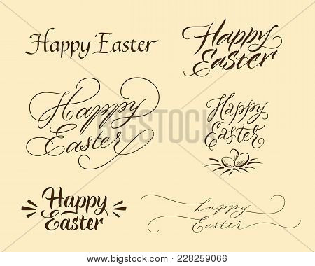 Calligraphic Happy Easter Inscriptions Set With Black Handwritten Greeting Letterings In Different V