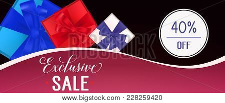 Exclusive Sale, Forty Percent Off Lettering With Present Boxes On Black And Pink Banner. Calligraphi