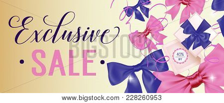 Exclusive Sale, Forty Percent Off Lettering With Gift And Pink And Blue Bows On Beige Background. Ca