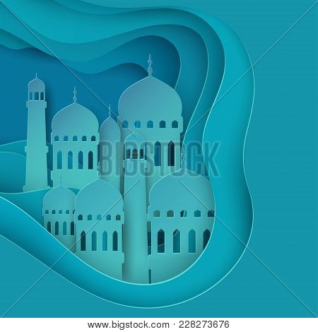 Vector 3d Paper Mosque. Ramadan Kareem Greeting Card With Arabic Origami Mosque. Holy Month Of Musli