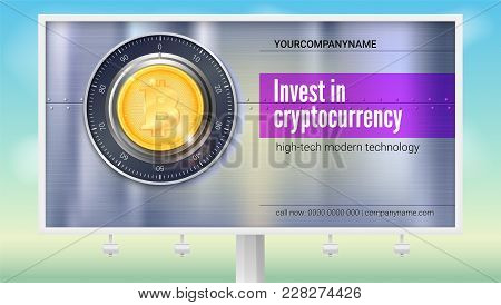 Poster For Banking Services On White Billboard. Safe Lock With Crypto Currency Coin Of Bitcoin With