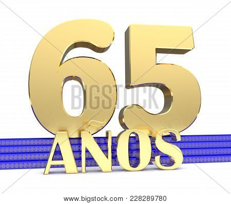 Golden Number Sixty Five And The Inscription Years On The Blue Stairs With Golden Symbols Endless Kn