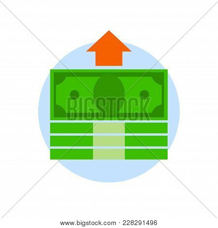 Bundles Of Money With Arrow Isolated On White Background. Financial Investment, Planning Concept. In