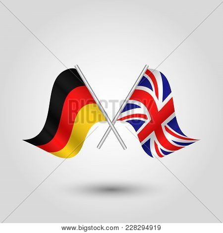 Vector Two Crossed German And British Flags On Silver Sticks - Symbol Of United Kingdom And Germany