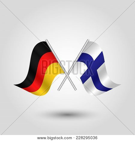 Vector Two Crossed German And Finnish Flags On Silver Sticks - Symbol Of Germany And Finland
