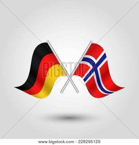 Vector Two Crossed German And Norwegian Flags On Silver Sticks - Symbol Of Germany And Norway