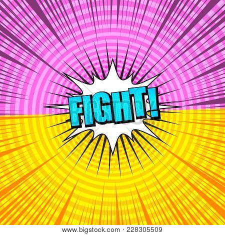 Comic Versus Light Background With Bright Fight Inscription, Two Opposite Pink And Yellow Sides, Spe