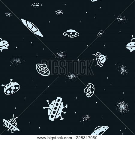 Vector Seamless Background From Hand Drawn Ufo. Doodle Ufo Flying Saucer And Galaxy. Universe Patter