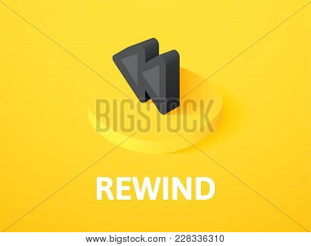 Rewind Icon, Vector Symbol In Flat Isometric Style Isolated On Color Background