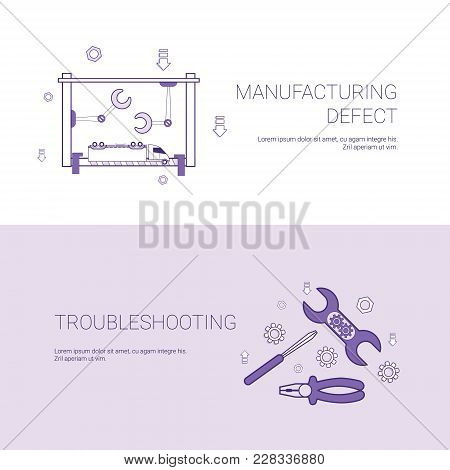 Manufacturing Defect And Troubleshooting Concept Template Web Banner With Copy Space Vector Illustra