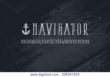 Decorative Narrow Serif Font In Nautical Style. Letters And Numbers For Logo And Title Design. White
