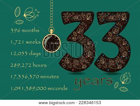 Time Counting Card. Number 33 And Pocket Watch